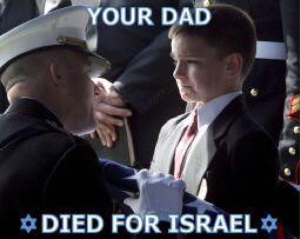 Israel - your dad died for Israel