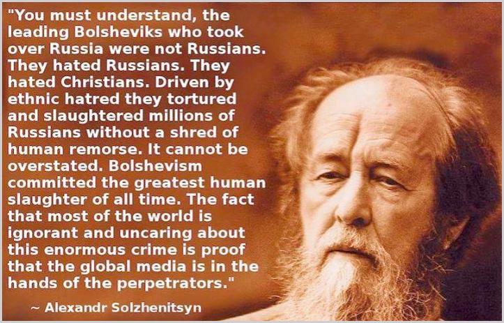 Alexandr Solzhenitsyn Jewish bolsheviks Soviet Union