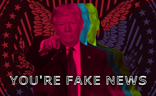Trump - you're fake news
