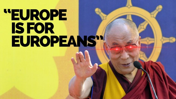 Dalai Lama - Europe belongs to Europeans